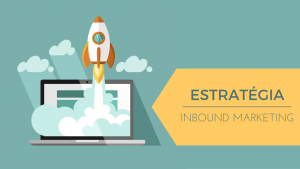 inbound marketing estrategia 300x169 - inbound-marketing-estrategia